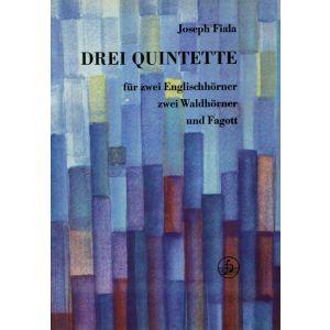 Joseph Fiala: 3 Quintette