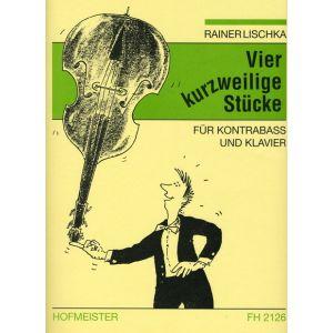 Rainer Lischka: Vier kurzweilige Stücke