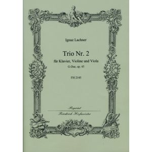 Ignaz Lachner: Trio Nr. 2 G-Dur, op. 45