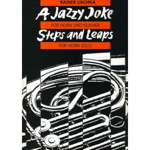 Rainer Lischka: A Jazzy Joke / Steps and Leaps