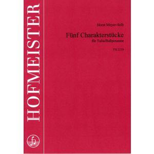 Horst Meyer-Selb: Fünf Charakterstücke