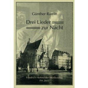 Günther Ramin: 3 Lieder zur Nacht