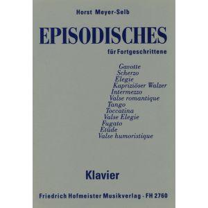Horst Meyer-Selb: Episodisches für Fortgeschrittene