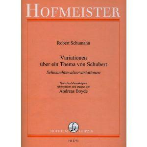 Robert Schumann: Variationen über ein Thema von Franz Schubert