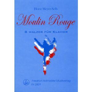 Horst Meyer-Selb: Moulin Rouge