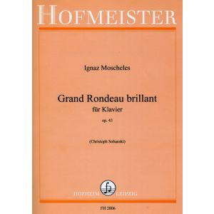Ignaz Moscheles: Grand Rondeau brillant, op. 43