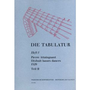 Pierre Attaingnant: Dixhuit basses dances, 1529