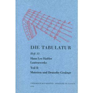 Hans Leo Haßler: Lautenwerke, 1615,