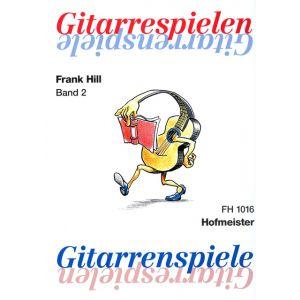 Frank Hill: Gitarre spielen - Gitarrenspiele, Band 2
