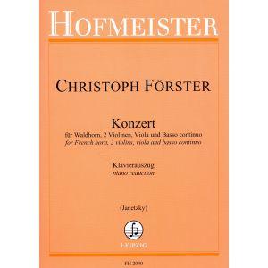 Christoph Förster: Konzert für Waldhorn, 2 Violinen, Viola und B.c./ KIA