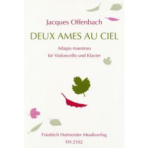 Jacques Offenbach: Deux Ames au Ciel