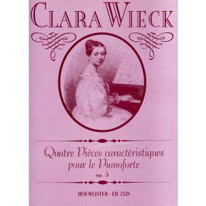 Clara Wieck: Quatre Pièces caractéristiques, op. 5