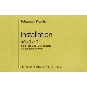 Johannes Reiche: Installation