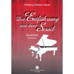 Wolfgang Amadeus Mozart: Die Entführung aus dem Serail - Ouvertüre