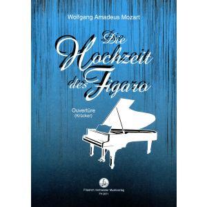 Wolfgang Amadeus Mozart: Die Hochzeit des Figaro - Ouvertüre