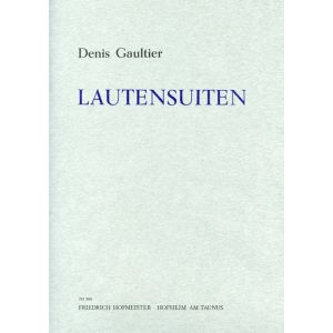 Denis Gaultier: Lautensuiten