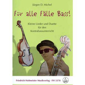 Für alle Fälle Bass! (Jürgen D. Michel)