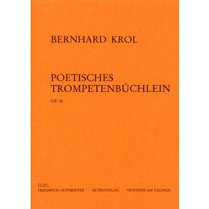 Bernhard Krol: Poetisches Trompetenbüchlein, op. 81