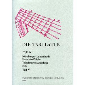 Nürnberger Lautenbuch. Handschriftliche Tabulaturensammlung um 1600