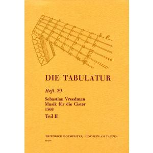Sebastian Vreedmann: Musik für die Cister, 1568