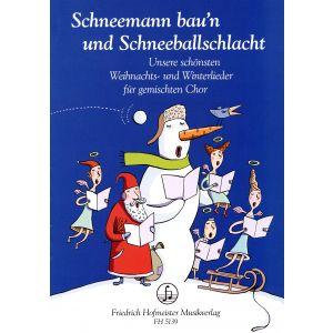 Schneemann bau'n und Schneeballschlacht. Unsere schönsten Weihnachts- und Winterlieder
