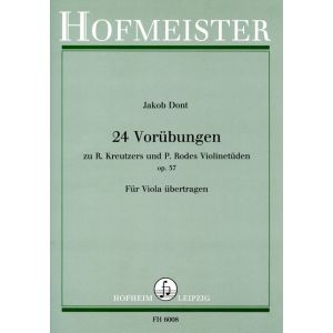 Jakob Dont: 24 Vorübungen zu R. Kreutzers und P. Rohdes Violinetüden, op. 37 (für Viola übertragen)