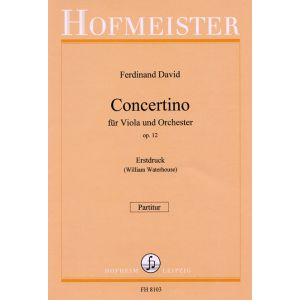 Ferdinand David: Concertino für Viola und Orchester op. 12 / Partitur