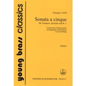 Giuseppe Torelli:  Sonate a cinque für Trompete, Streicher und B. c. / Part.